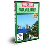 Golf von Neapel - Neapel, Capri, Ischia und Amalfitana: mit Bonusfilm Sizilien