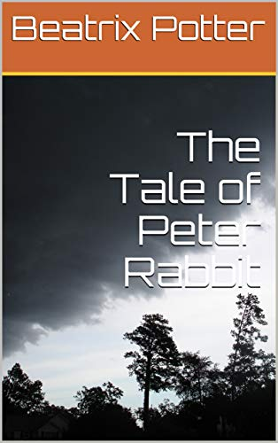 The Tale of Peter Rabbit (English Edition)
