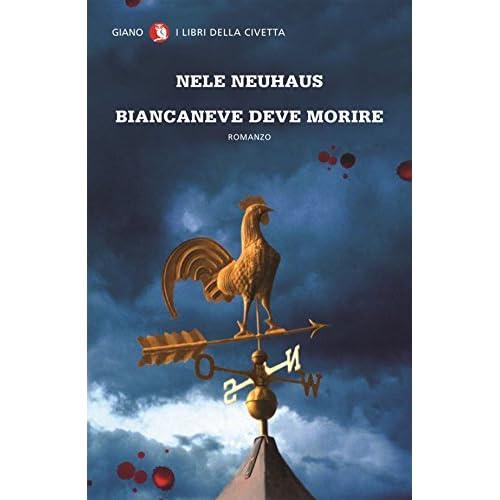 Biancaneve Deve Morire (Nerogiano)