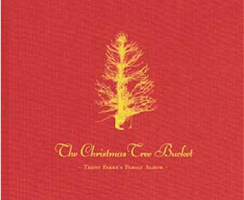Trent Parke: The Christmas Tree Bucket por Trent Parke