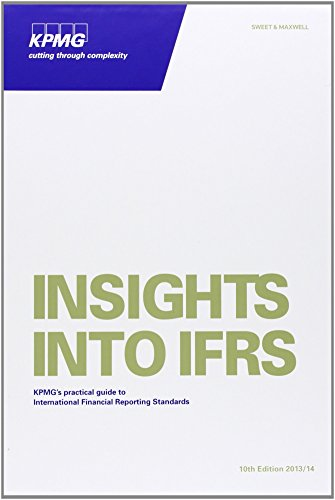 insights-into-ifrs-kpmgs-practical-guide-to-international-financial-reporting-standards-by-kpmg-inte