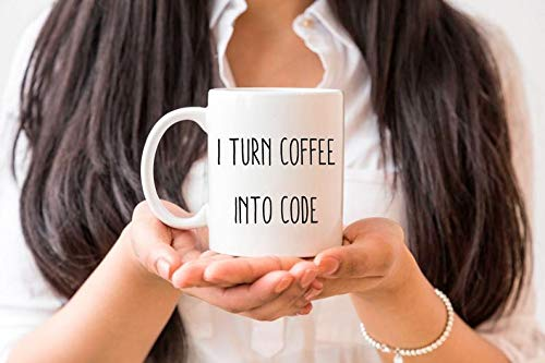 I Turn Coffee Into Code Coffee Mug, Computer Programming, Coder, Gift for Programmer, Gift for Gamer, Gift for Nerds, Dorky Gift, Nerdy Gift