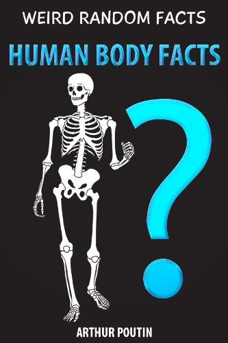 Weird Random Facts: Human Body Facts book cover