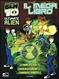 Ben 10 Ultimate Alien. Il mega libro. Con adesivi. Ediz. illustrata