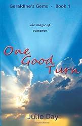 One Good Turn: Volume 1 (Geraldine's Gem)