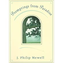 Promptings from Paradise by J. Philip Newell (2000-05-01)