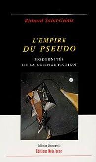 L'empire du pseudo par Richard Saint-Gelais