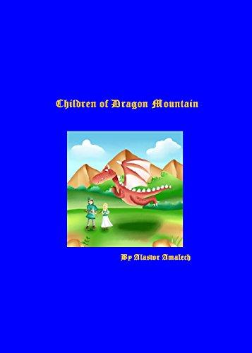 Descargar Libros Torrent Children of Dragon Mountain: Life begins to change on Dragon Mountain Ebook PDF