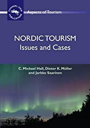 Nordic Tourism: Issues and Cases (Aspects of Tourism)