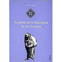 La peste en la Barcelona de los Austrias (Hispania)