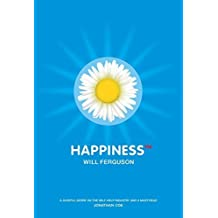 Happiness TM by Will Ferguson (2003-02-15)