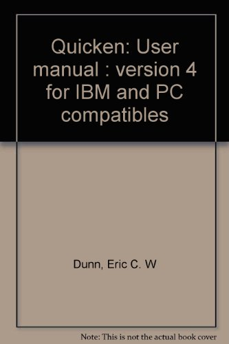 quicken-user-manual-version-4-for-ibm-and-pc-compatibles
