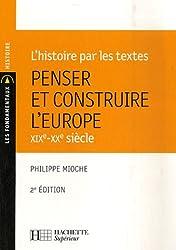 Penser et construire l'Europe : XIXe-XXe siècle