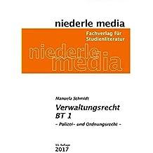 Verwaltungsrecht BT 1: Polizei- und Ordnungsrecht - 2017