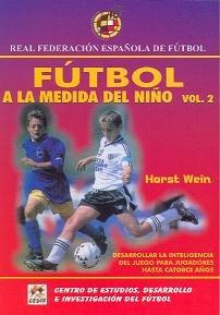 Futbol A La Medida Del Niño (vol.2, Hasta 14 Años)