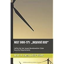 """NIST 800-171: """"Beyond DOD"""": Helfen bei der neuen Bundesweiten Cyber Security Requirements"""