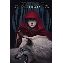 She Who Destroys the Light: Fairy Tales Gone Wrong (English Edition)
