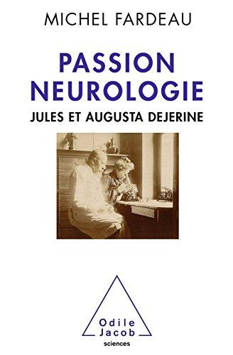 Passion neurologie: Jules et Augusta Dejerine