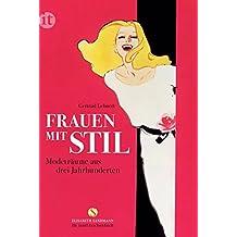 Frauen mit Stil: Modeträume aus drei Jahrhunderten (insel taschenbuch)