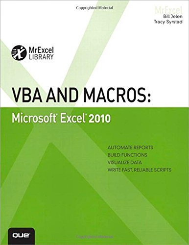 VBA and Macros: Microsoft Excel 2010 (MrExcel Library) 1st edition by Jelen, Bill, Syrstad, Tracy (2010) Paperback