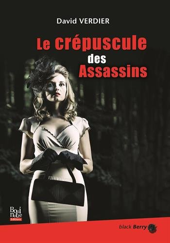 Le crépuscule des assassins