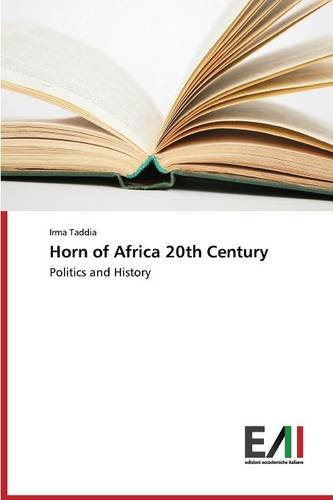 Horn of Africa 20th Century: Politics and History - Italiano Horn