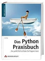 Das Python-Praxisbuch - Der große Profi-Leitfaden für Programmierer (Open Source Library)