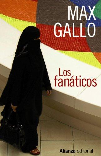 Los fanáticos (13/20) por Max Gallo