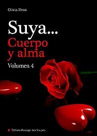 Suya, cuerpo y alma - Volumen 4 par Olivia Dean