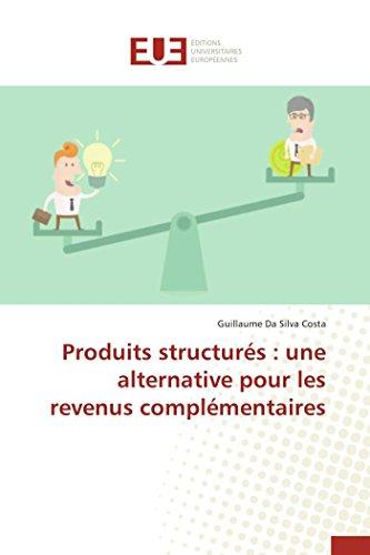 Produits structurés : une alternative pour les revenus complémentaires