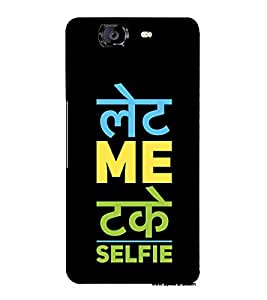 Take A Selfie 3D Hard Polycarbonate Designer Back Case Cover for Micromax Canvas Knight A350