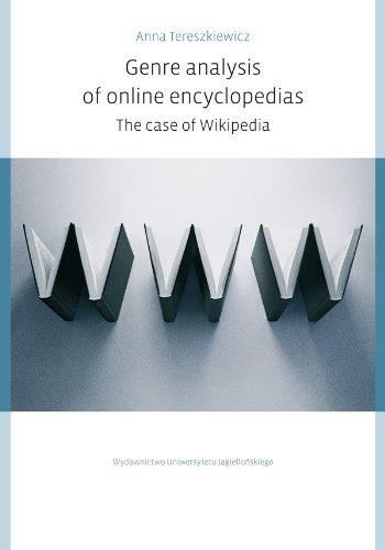 Genre Analysis of Online Encyclopedias - The Case of Wikipedia por Anna Tereszkiewicz