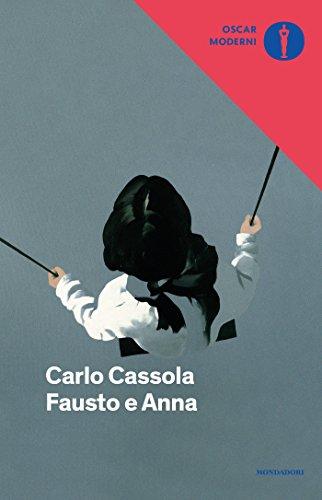 Beautiful Fausto E Anna (Oscar Scrittori Moderni Vol. 2040) (Italian Edition) By
