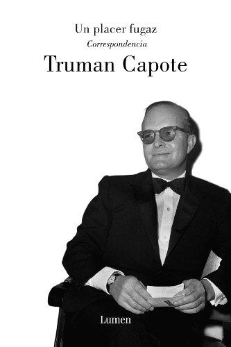 Un placer fugaz: Correspondencia por Truman Capote