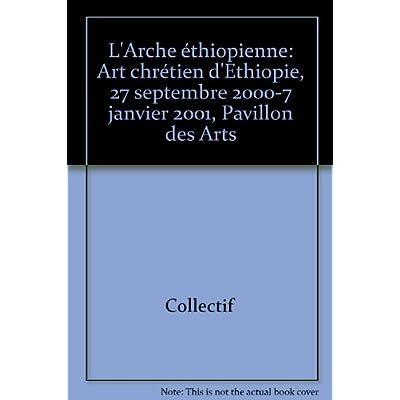 L Arche Ethiopienne Art Chretien D Ethiopie Pdf Kindle Enyinnayadalibor