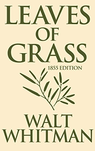 Leaves Of Grass 1855 Edition