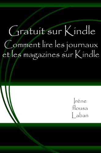Gratuit sur Kindle - Comment lire les journaux et les magazines sur Kindle
