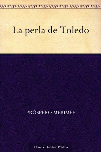 La perla de Toledo por Próspero Merimée