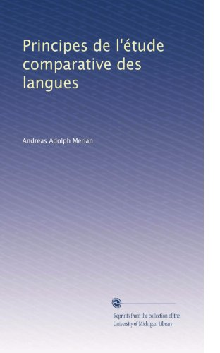 Principes de l'étude comparative des langues