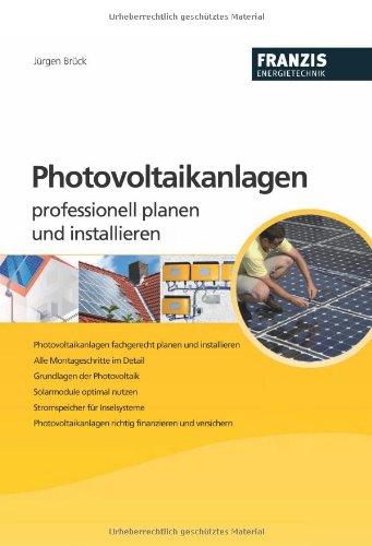 Photovoltaikanlagen: Professionell planen und installieren