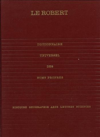 Dictionnaire universel des noms propres alphabétique et analogique (4 volumes)