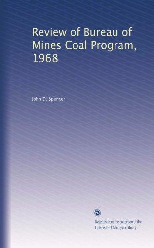 Review of Bureau of Mines Coal Program, 1968