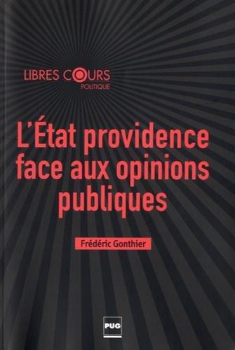 L'Etat providence face aux opinions publiques par From Presses Universitaires de Grenoble