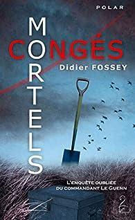 Congés mortels par Didier Fossey