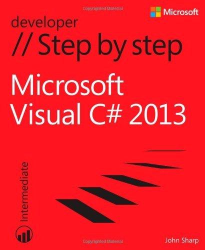 By John Sharp - Microsoft Visual C# 2013 Step by Step