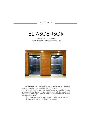 EL ASCENSOR (Spanish Edition)