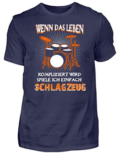 Schlagzeug Shirt · Drummer · Geschenk für Schlagzeuger · Motiv: Leben kompliziert - Herren Shirt -L-Dunkel-Blau - Trommeln Dunklen T-shirt