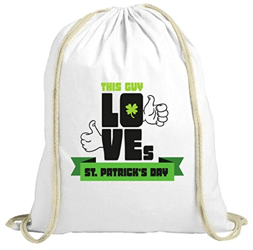 Saint Patrick´s Day St. Patricks Day natur Rucksack Turnbeutel This Guy Loves St. Patrick's Day weiß natur