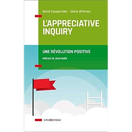 L'Appreciative Inquiry - Une révolution positive