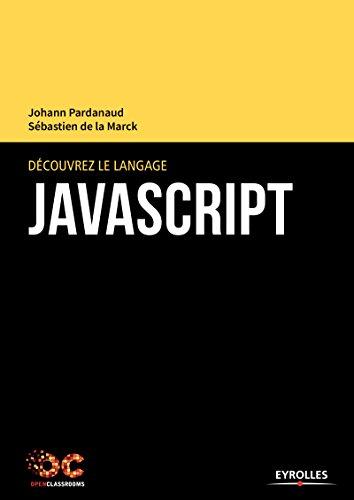 Découvrez le langage JavaScript